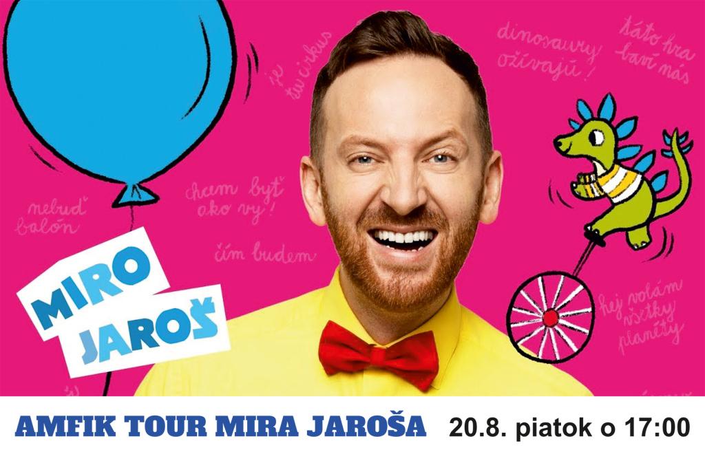 MIRO JAROŠ – Amfik Tour